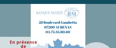 Matinée rencontre avec la Banque MARZE le 23 octobre 2019 – Aubenas